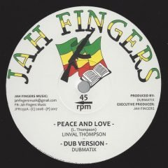 "Dubmatix feat. Linval Thompson/Horace Andy ""Peace & Love""/""It's A Clash"" (Jah Fingers)"