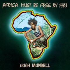 "Hugh Mundell ""Africa Must Be Free By 1983"" (Greensleeves)"