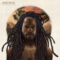 "Jesse Royal ""Lily Of Da Valley"" (Easy Star Records)"