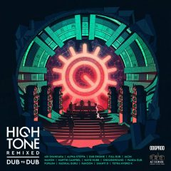 "High Tone ""Remixed – Dub To Dub"" (ODG Productions)"