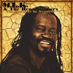 "M.L.K. & The Breadwinners ""The World Is In Trouble"" (Breadwinners Records)"