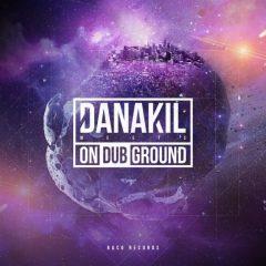Danakil meets On Dub Ground (Baco Records)