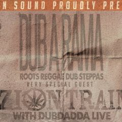 Dub-A-Rama #8 with ZION TRAIN & Dubdadda, Kreativfabrik Wiesbaden, 28.4.18