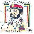 """Prince Alla """"Rastafari""""/""""Rastafari Dub"""" (Eleven Seven Records – 2018) Neues aus der Eleven Seven Records-Schmiede: Prince Alla returns! Auf einem sehr satten Rootsreggae-Riddim, der wie immer unter der Regie von..."""