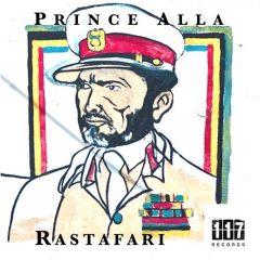 """Prince Alla """"Rastafari"""" / """"Rastafari Dub"""" (Eleven Seven Records)"""