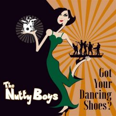 "The Nutty Boys ""Got Your Dancing Shoes?"" (HFB Records)"