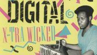 """Bobby Digital """"X-Tra Wicked"""" & """"Serious Times"""" (17 North Parade – 2018) Mehr geht nicht! Die geballte Ladung von Bobby Digital-Produktionen liegt seit einigen Wochen auf zwei Anthologien vor, […]"""