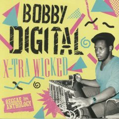"Bobby Digital ""X-Tra Wicked"" & ""Serious Times"" (17 North Parade)"