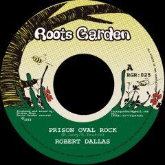 "Robert Dallas ""Prison Oval Rock"" (Roots Garden)"
