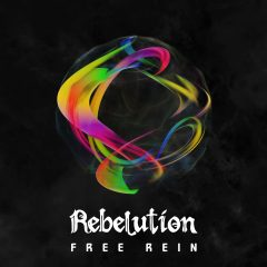 "Rebelution ""Free Rein"" (87 Music/Easy Star Records)"