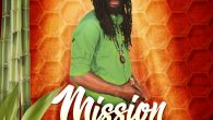 """Colah Colah """"Mission"""" (7 Worlds/Jack Russell Music Ltd. – 2018) """"Mental war"""", """"Trouble everyday"""", """"Most high Jah"""", """"Badmindness"""", """"Corruption"""", """"Praises"""", """"Powerful"""", """"Ghetto"""", """"Children of Jah"""", """"People dema suffer"""", """"Struggle"""", """"Mama […]"""