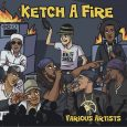 Ketch A Fire (Reality Shock Records – 2018) Kris Kemist, der Kopf und Produzent von Reality Shock Records, hat mal wieder zugeschlagen! Und mit ihm gleich eine ganze Reihe von...