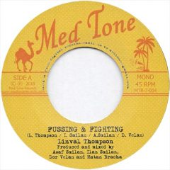 """Linval Thompson """"Fussing & Fighting"""" / Robert Dallas """"Bearer Of Bad News"""" (Med Tone Records)"""