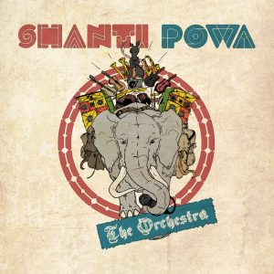 Shanti Powa the orchestra Cover Artwork