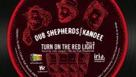 "Dub Shepherds meets Kandee ""Turn On The Red Light"" – 7 Inch (Culture Dub Records – 2018) Oldschool ist ihr Ding! Die Dub Shepherds aus Frankreich haben sich aktuell mit..."