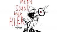 """Carl feat. Megaloh """"Mein Sound War Hier""""/""""Mein Dubb War Hier"""" (Carl Music – 2018) Nach der im Februar erschienenen EP """"Schwergewicht"""" (produziert von Tobias Zepezauer und Guido Craveiro) legt..."""