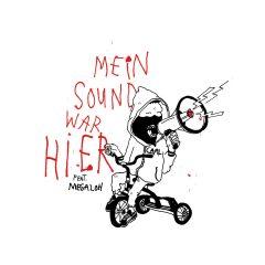 "Carl feat. Megaloh ""Mein Sound War Hier"" (Carl Music)"