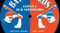 """Jahno & Dub Shepherds """"Downtown Trouble"""" (ODG Productions – 2018) Wer IrieItes.de regelmäßig verfolgt, dürfte mitbekommen habe, dass ich mich beginnend mit der Veröffentlichung """"Time To Reap"""", die vor ziemlich..."""