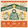 """The Nextmen vs. Gentleman's Dub Club """"Pound For Pound"""" (Pound For Pound Recordings -- 2018) Was für eine tolle Kombination: The Nextmen haben sich mit Gentleman's Dub Club zusammen getan..."""