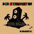 """Dub Terminator """"Dubmental"""" (Soul Island – 2018) Der in Neuseeland beheimatete Dub Terminator meldet sich aktuell mit seinem neuen Album """"Dubmental"""" zurück. Und wie man es von ihm gewohnt ist,..."""
