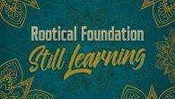 """Rootical Foundation """"Still Learning"""" (Rootical Foundation – 2018) 2004 wurde die Rootical Foundation in der Nähe von Mailand gegründet. Eine Rootsreggae-Band, die sich erklärtermaßen am Modern Roots der 90er und..."""