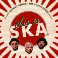 """Johnny Reggae Rub Foundation """"This Is Ska"""" – 7 Inch (Pork Pie – 2018) Die äußerst umtriebige Johnny Reggae Rub Foundation hat zur diesjährigen, 22. Ausgabe des bedeutenden Ska-Festivals """"This..."""