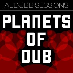 """Aldubb Sessions """"Planets Of Dub"""" (One-Drop Music)"""