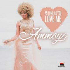 "Ammoye ""As Long As You Love Me"" (Penthouse Records)"
