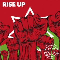 """Kingston All Stars """"Rise Up"""" (Roots & Wire)"""