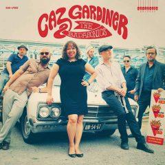 Caz Gardiner & The Badasonics (Badasonic Records)