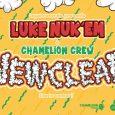 Luke Nuk'em & Chamelion Crew – Newclear Album-Tour Wer sein Ohr an der deutschen Reggae- und Dancehall-Szene hat, wird den Namen Luke Nuk'em schon mal gelesen oder ihn sogar schon...