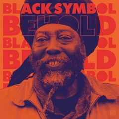 "Black Symbol ""Behold"" (Sugar Shack Records)"