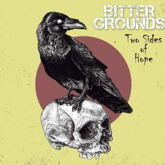 """Bitter Grounds """"Two Sides Of Hope"""" (Ring Of Fire Records)"""
