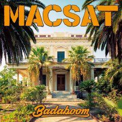 """Macsat """"Badaboom"""" (Ring Of Fire Records)"""