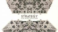 """Strategy """"Dub Mind Paradigm"""" (Kaliphonic – 2018) Niemand kling wie Strategy, und Strategy klingt wie niemand sonst – steht es ausdrücklich im begleitenden Info-Text zu seinem neuen Album """"Dub Mind..."""