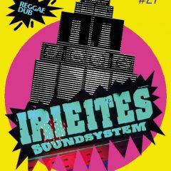 Subliftment #27 Irie Ites Soundsystem, Unten, Kassel, 26.1.19