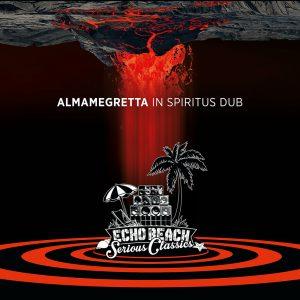 """Almamegretta """"In Spiritus Dub"""" (Echo Beach – 2018) Unser tägliches Dub gib uns heute... Ihr Name ist Almamegretta. Sie sind bestens vernetzt, kommen aus Italien und es gibt sie schon..."""
