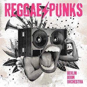 """Berlin Boom Orchestra """"Reggae Punks"""" (Springstoff – 2019) Mit einem mächtigen Knall meldet sich das Berlin Boom Orchestra wieder zurück! Der neue Longplayer entstand über einen langen Zeitraum in den..."""