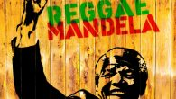 Reggae Mandela (VP Records – 2019) Es versteht sich eigentlich von selbst, dass sich Reggaeartists mit Nelson Mandela beschäftigt und ihm etliche Songs gewidmet haben, sowohl während seiner Inhaftierung als...