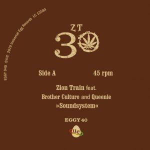 """Zion Train feat. Brother Culture & Queenie """"Soundsystem"""" – 7 Inch (Universal Egg – 2019) """"The only good system is a soundsystem"""" ist ein Statement, das man immer wieder gerne..."""