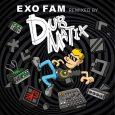 """Exo Fam remixed by Dubmatix! Gerade erst hat er den kanadischen Juno-Award in der Kategorie """"Reggae Recording Of The Year"""" mit seinem außergewöhnlich gutem Album Sly & Robbie meet Dubmatix..."""