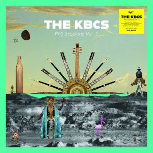 """The KBCS """"Phở Sessions Vol. 1"""" (Légère Recordings – 2019) Oh ja, als Nordfriese kann man es sofort fühlen, die Nase im Wind und die Füße im Schlick, die Gedanken..."""