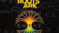 """The Roots Ark """"Awake"""" (Kan Ahau Records – 2019) Greg Dandelot ist einer dieser Sänger, bei dem man sich gut vorstellen kann, dass er beim Singen die Augen fest zuschließt..."""