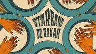 """Star Band de Dakar """"Psicodelia Afro-Cubana de Senegal"""" (Ostinato Records – 2019) Sie hätte scheitern müssen. Diese Musik war ein Affront gegenüber den Westen, allen voran USA. Sie barg eine..."""