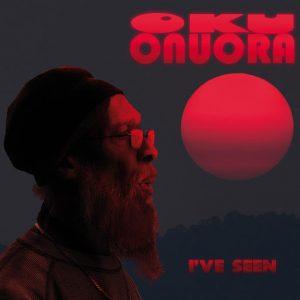 """Oku Onuora """"I've Seen"""" (Fruits Records – 2019) Das in der Schweiz mit der Band Najavibes aufgenommene und von Thomas 'Doctor T' Lautenbacher produzierte Album, fährt mit kompakten Riddims, kräftigen..."""