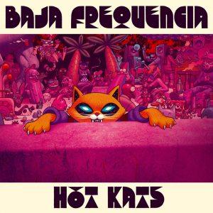 """Baja Frequencia """"Hot Kats"""" (Chinese Man Records – 2019) Azuleski und Goodjiu, beides DJs aus Marseille, stecken als Duo hinter Baja Frequencia. Fast genau vor einem Jahr haben sie mit..."""