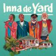 """Inna de Yard (Chapter Two -- 2019) 2017 schlug das Album """"The Soul Of Jamaica"""" von Inna de Yard mächtig ein. Auf jeden Fall verdient! Wie kam es dazu? Das..."""