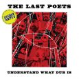 """The Last Poets """"Understand What Dub Is"""" (Studio Rockers – 2019) Das 2018 völlig unerwartet um die Ecke gekommene Album """"Understand What Black Is"""" von den Last Poets hat weltweit..."""