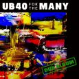 "UB40 ""For The Many (Dub Album)"" (Shoestring – 2018) Schon bei der im Vorfeld zum neuen UB40-Album ""For the Many"" veröffentlichten EP ""You Haven't Called"" war klar, dass sich im..."