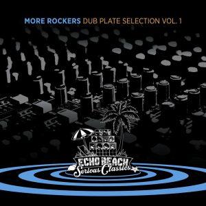 """More Rockers """"Dub Plate Selection Vol. 1"""" (Echo Beach – 2019) Mitte der 90er Jahre kam gerade aus Großbritannien ein ganzer Schwung erfrischender, neu klingender Musik. Massive Attack waren ganz..."""